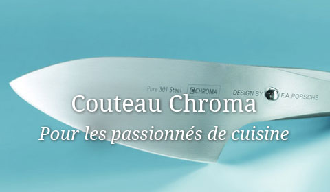 Couteaux Chroma