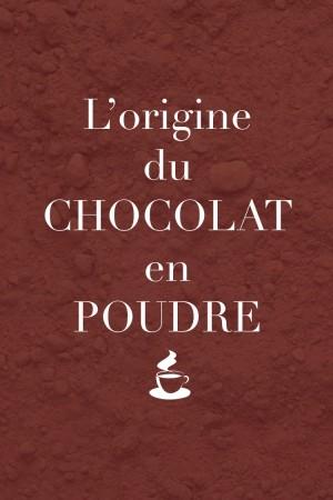 L'origine du chocolat en poudre