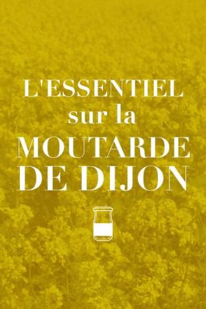 L'essentiel sur la moutarde de Dijon