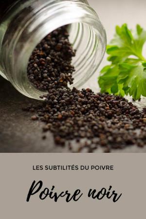 Les subtilités du poivre noir