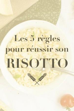 Les 5 règles pour réussir son risotto