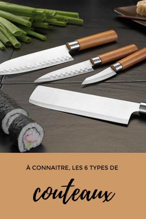 Les 6 types de couteaux que vous devez connaître