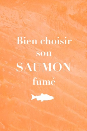 Bien choisir son saumon fumé