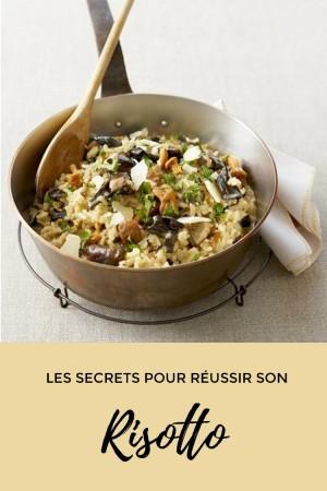 Les secrets pour réussir son risotto