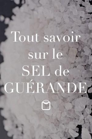 Tout savoir sur le sel de Guérande