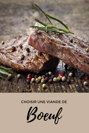Choisir une viande de bœuf d'exception