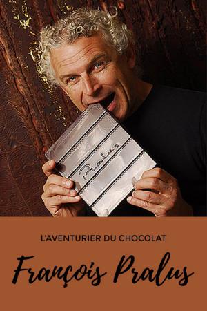 François Pralus, l'aventurier du chocolat