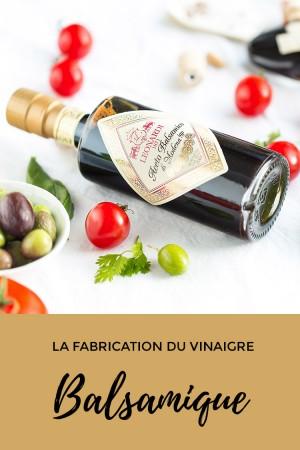 Leonardi : la fabrication du vinaigre balsamique