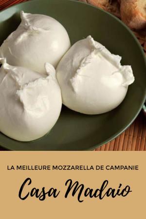 Casa Madaio : la meilleure mozzarella de Campanie