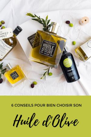 6 conseils pour bien choisir son huile d'olive