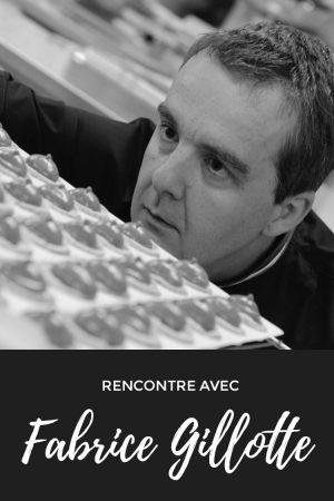 Fabrice Gillotte, un chocolatier d'exception